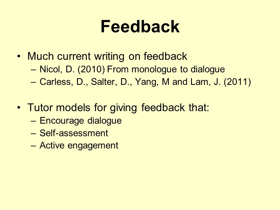 Feedback Much current writing on feedback