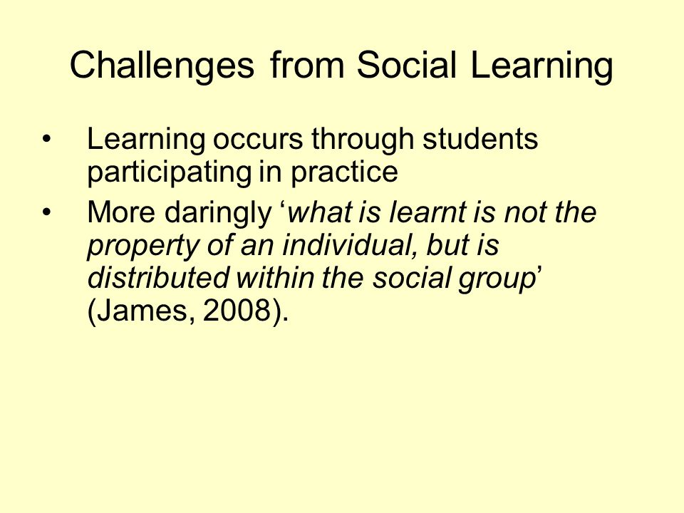 Challenges from Social Learning