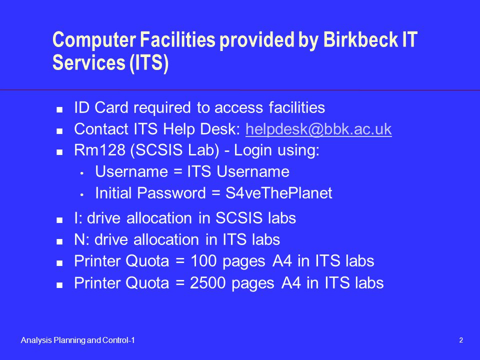Computer Facilities provided by Birkbeck IT Services (ITS)