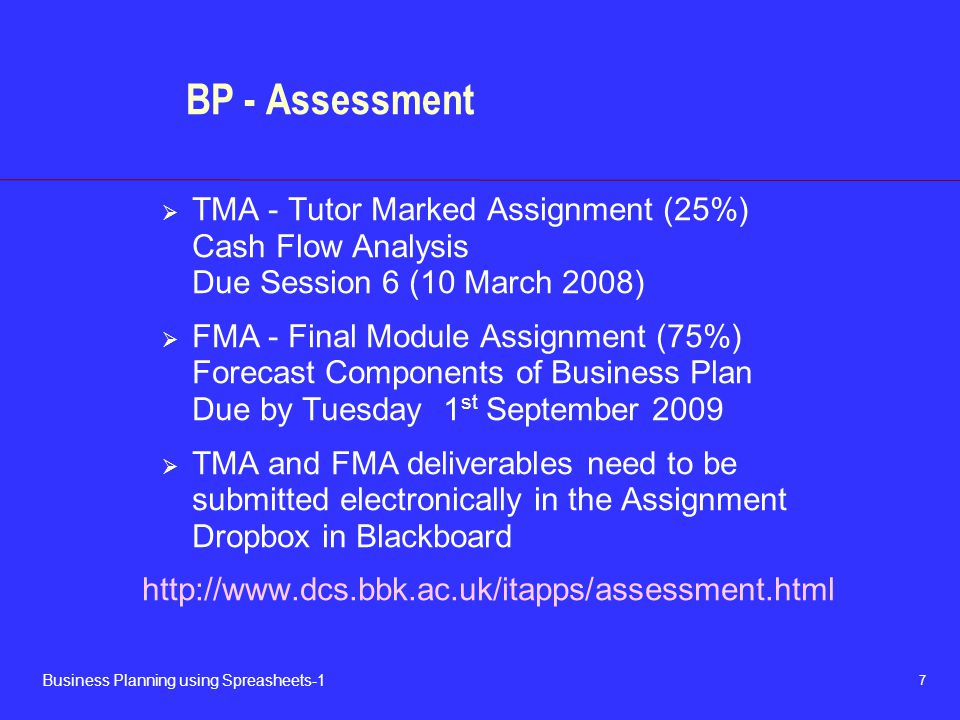 BP - Assessment TMA - Tutor Marked Assignment (25%) Cash Flow Analysis Due Session 6 (10 March 2008)