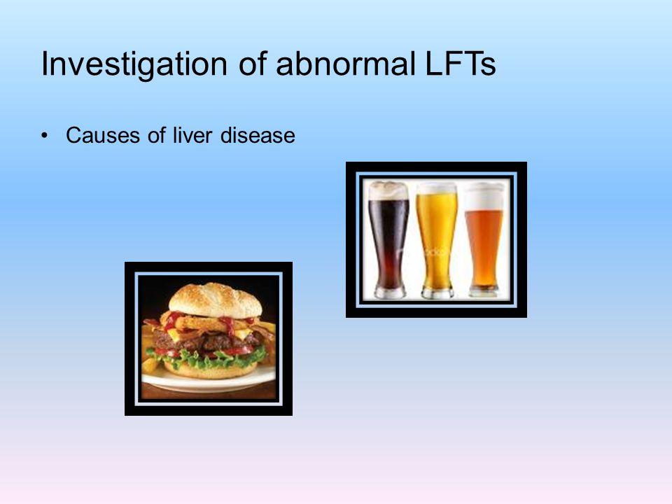 Investigation of abnormal LFTs