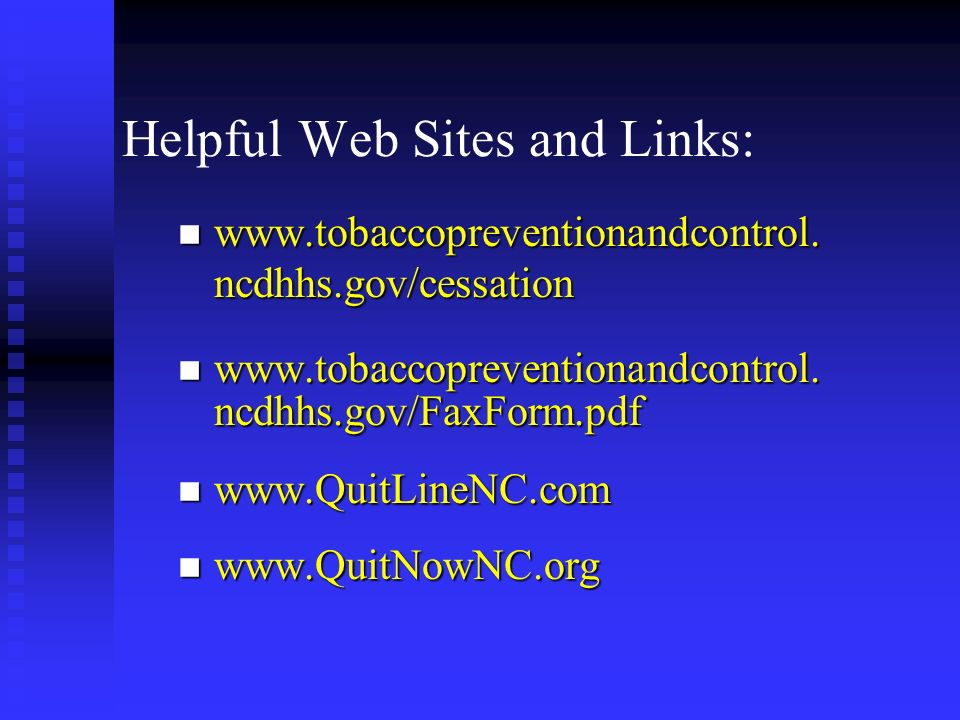 Helpful Web Sites and Links: