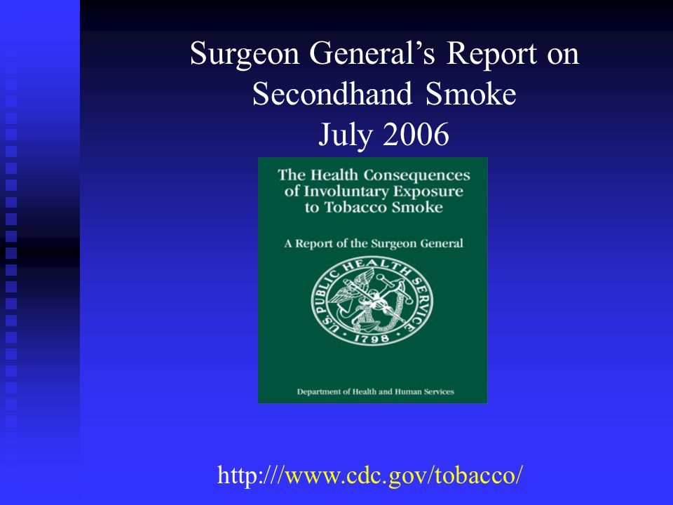 Surgeon General's Report on Secondhand Smoke