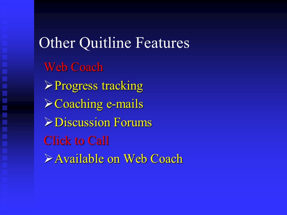 Other Quitline Features