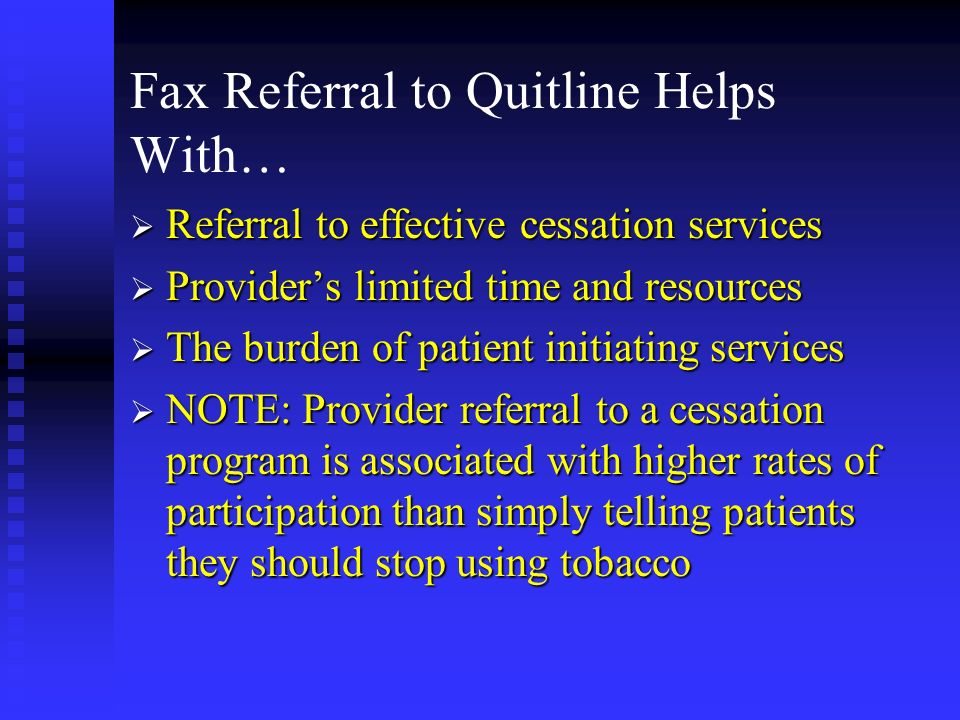 Fax Referral to Quitline Helps With…
