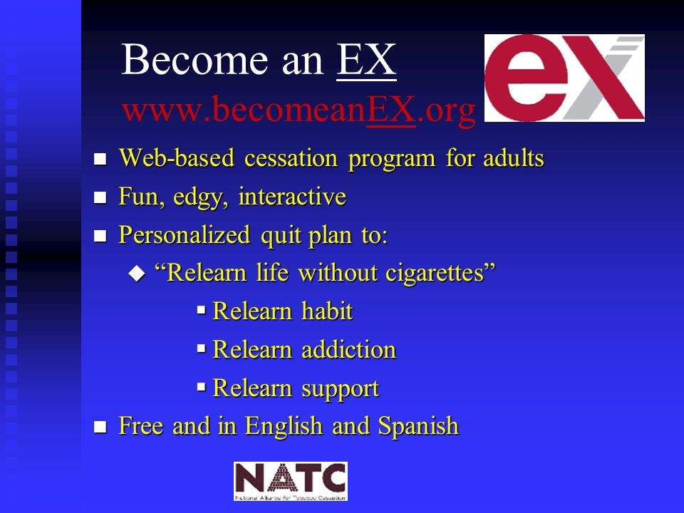 Become an EX www.becomeanEX.org