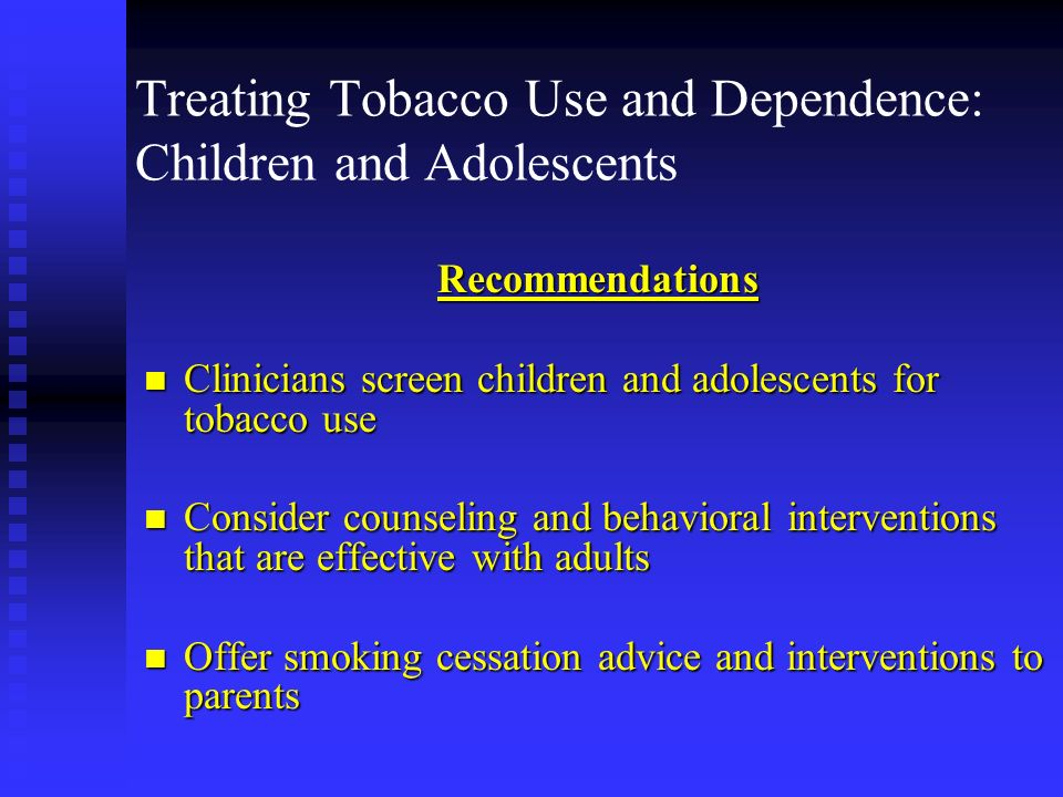 Treating Tobacco Use and Dependence: Children and Adolescents