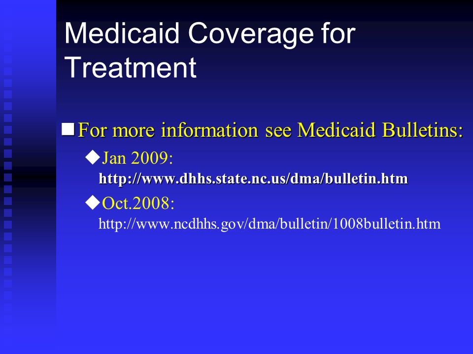 Medicaid Coverage for Treatment