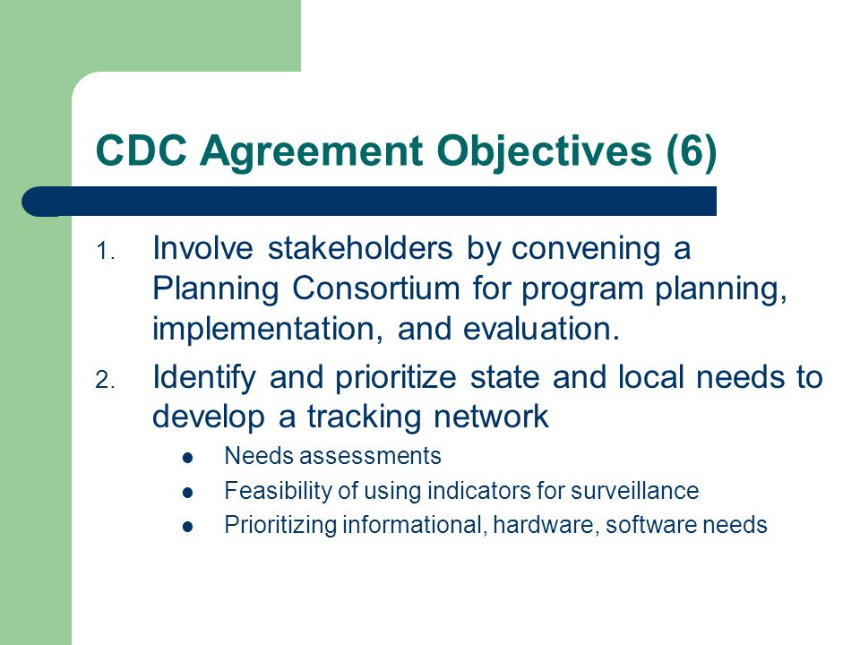 CDC Agreement Objectives (6)