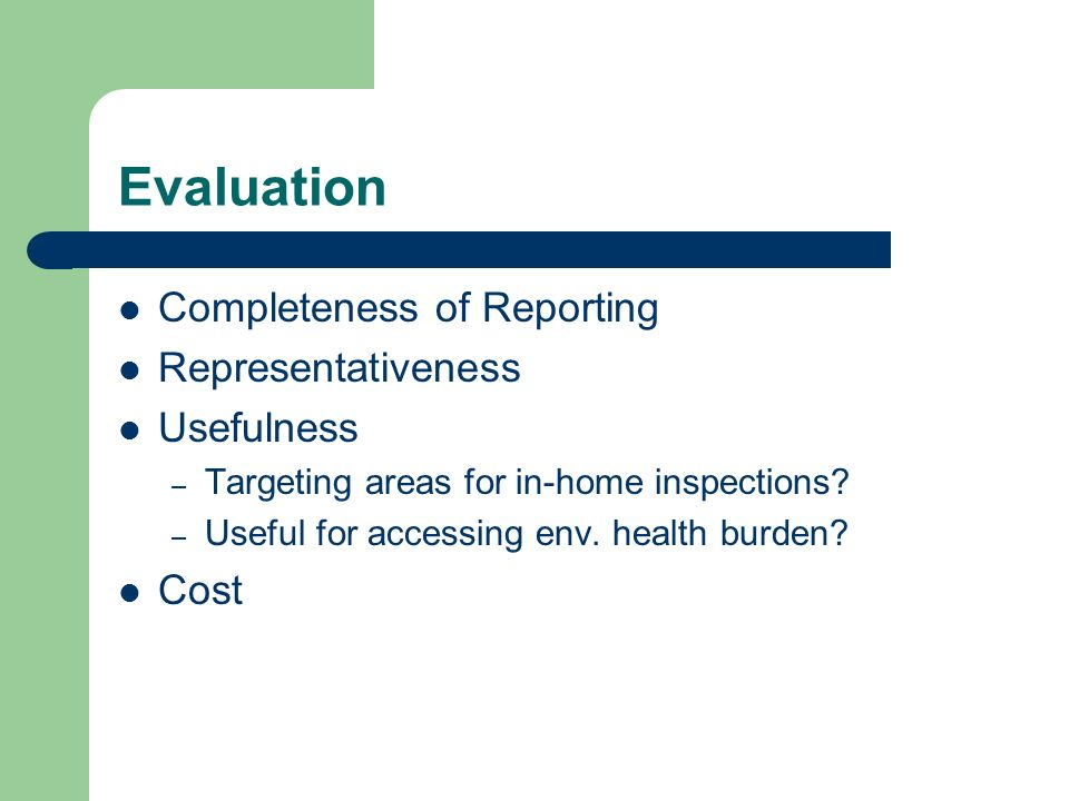 Evaluation Completeness of Reporting Representativeness Usefulness