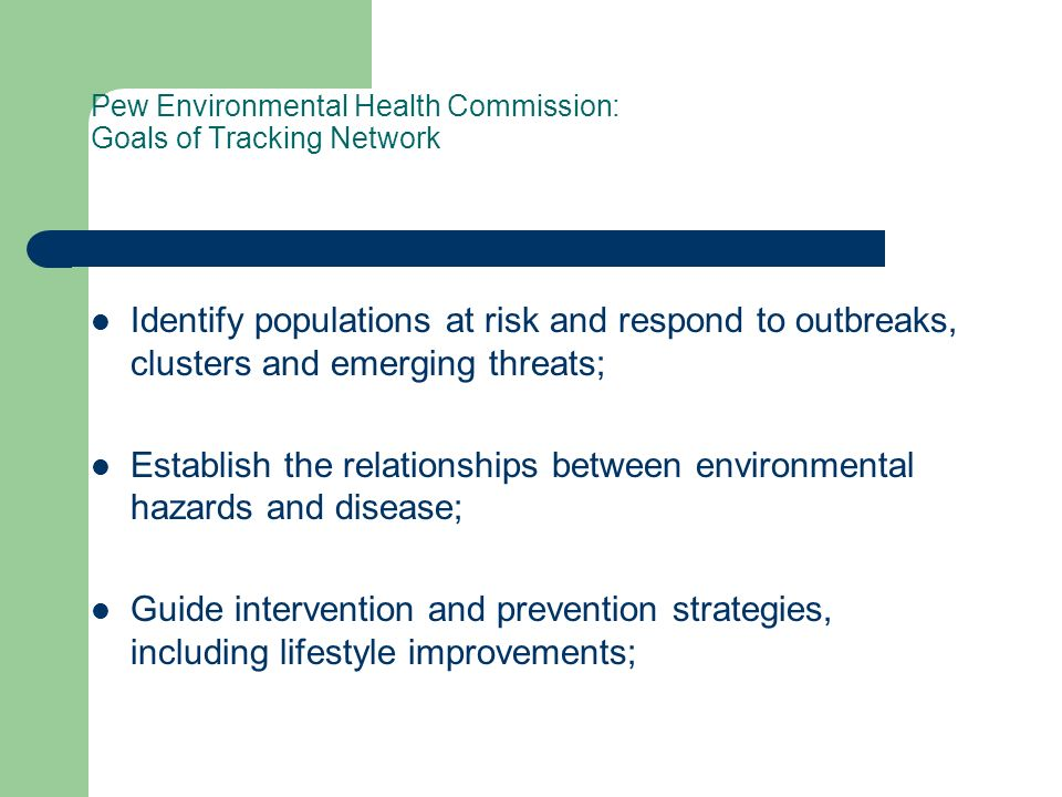 Pew Environmental Health Commission: Goals of Tracking Network