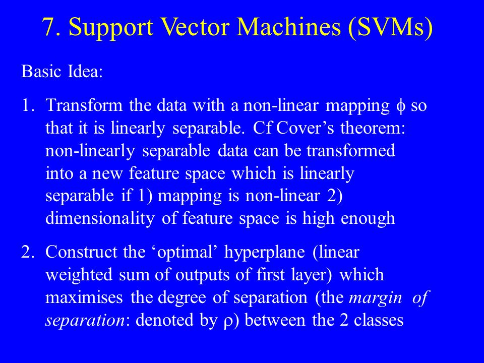 7. Support Vector Machines (SVMs)