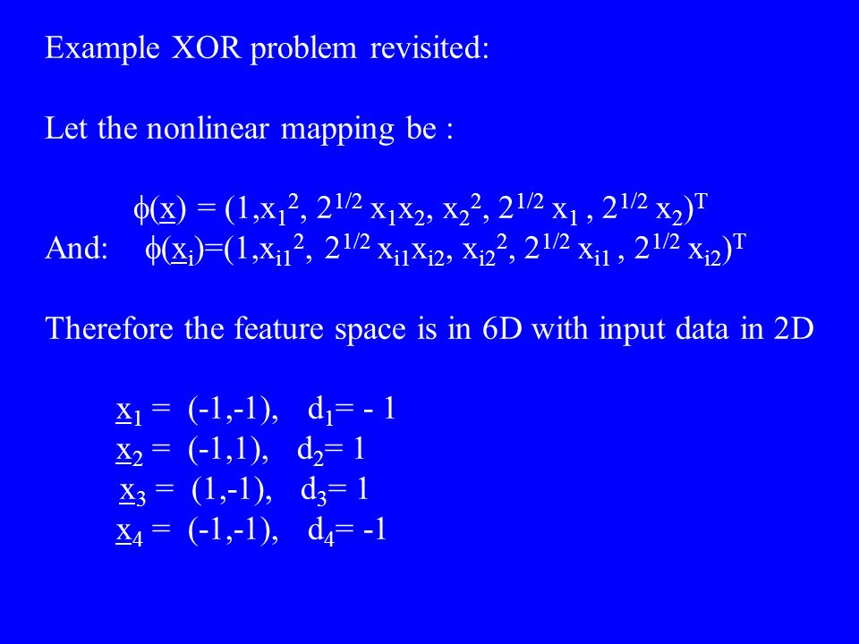 Example XOR problem revisited: