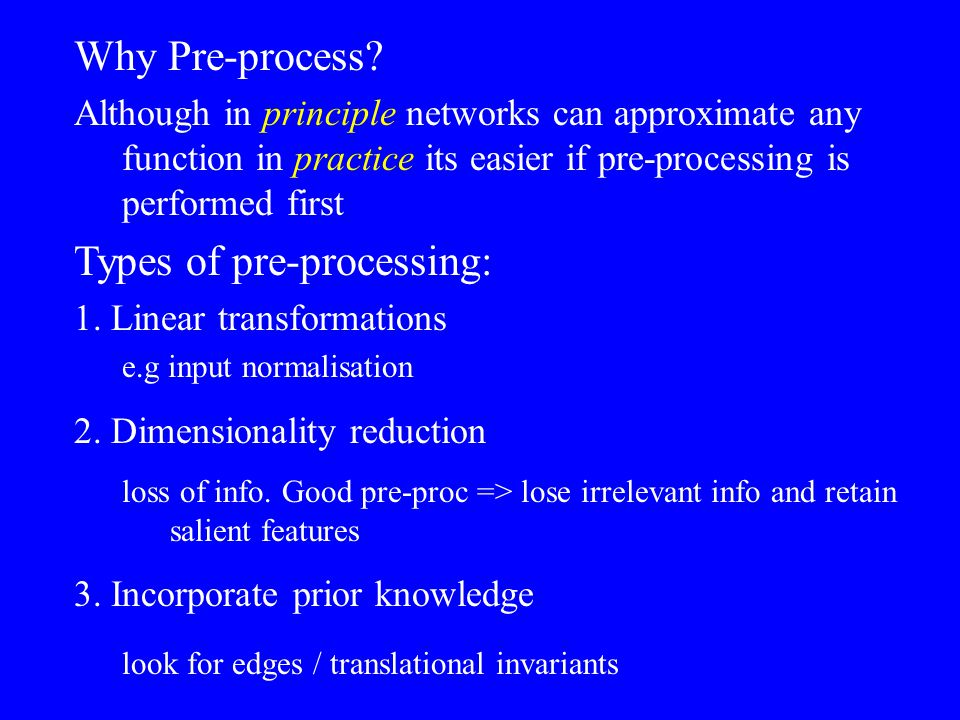 Types of pre-processing: