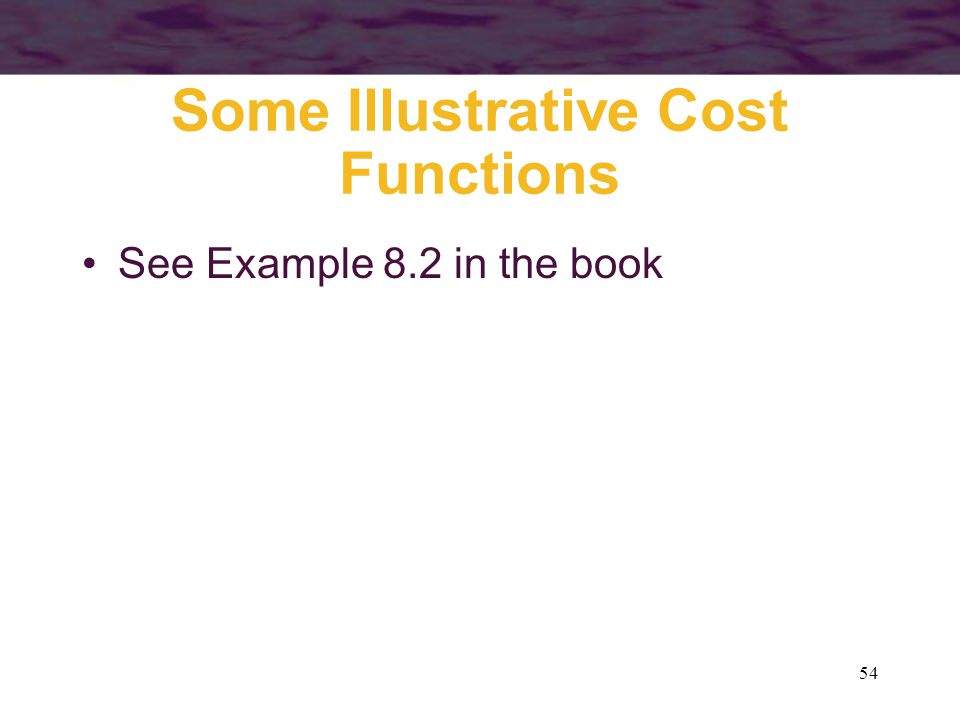 Some Illustrative Cost Functions