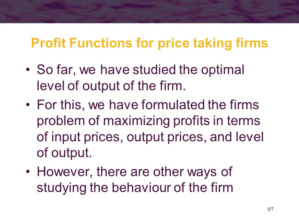 Profit Functions for price taking firms