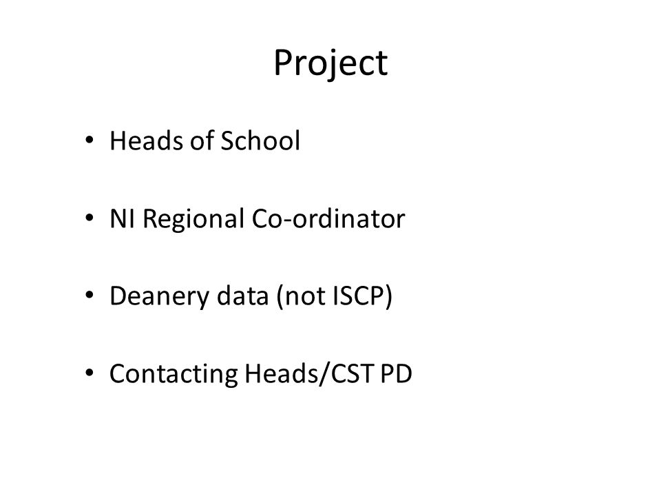 Project Heads of School NI Regional Co-ordinator