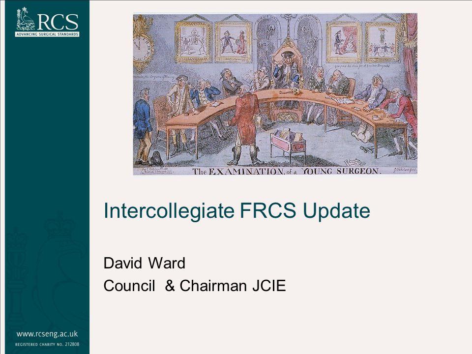 Intercollegiate FRCS Update