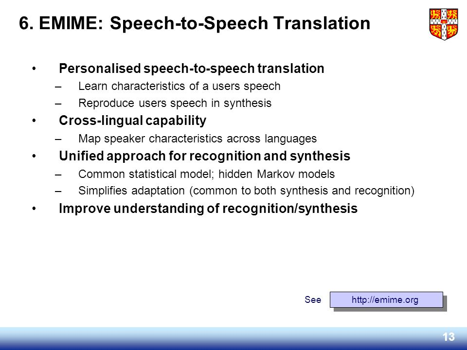 6. EMIME: Speech-to-Speech Translation