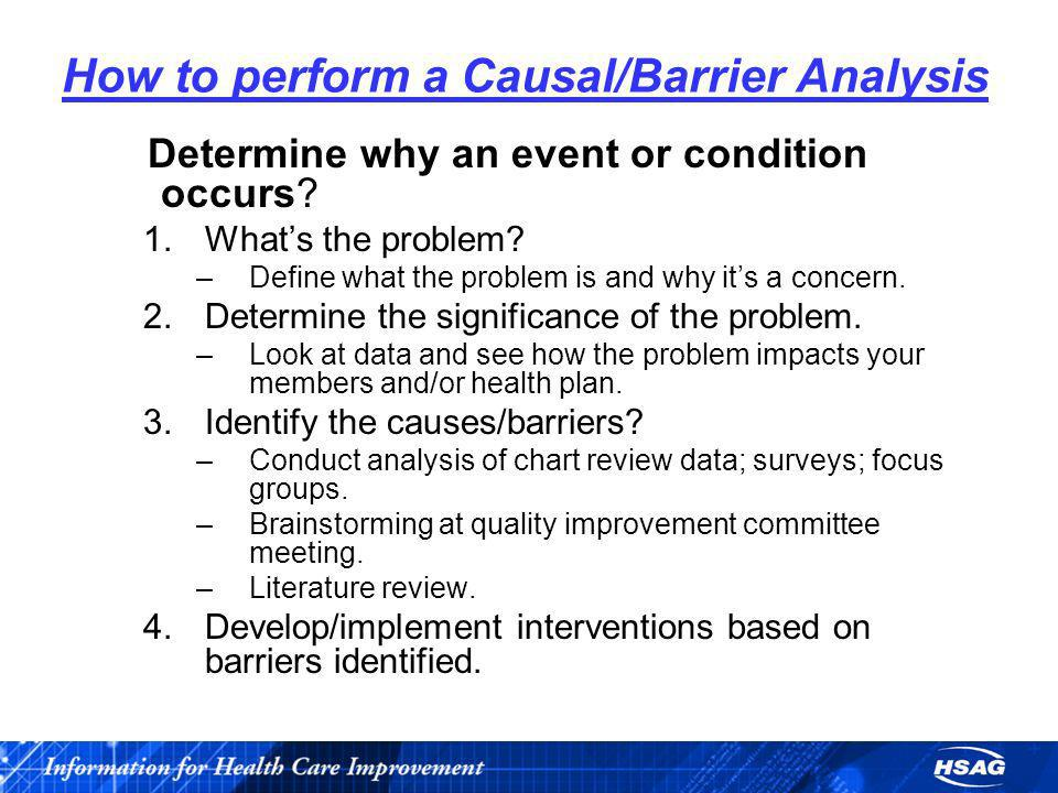 How to perform a Causal/Barrier Analysis