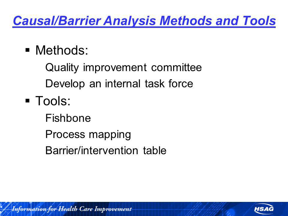 Causal/Barrier Analysis Methods and Tools