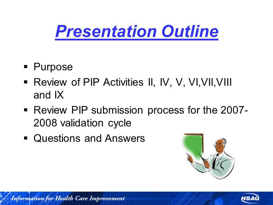 Presentation Outline Purpose