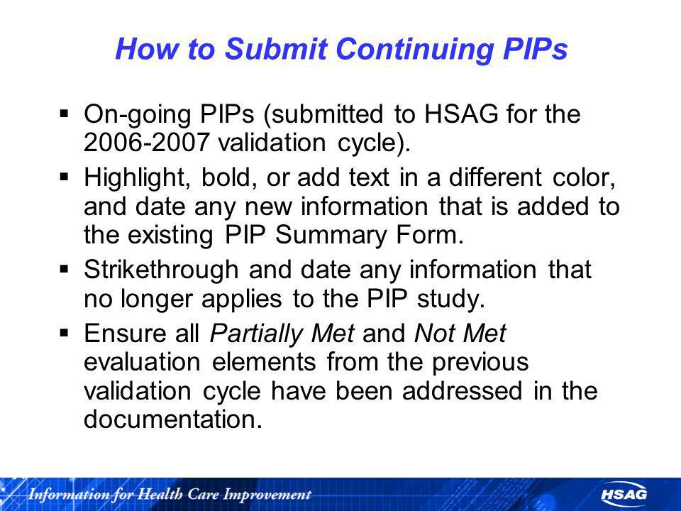 How to Submit Continuing PIPs