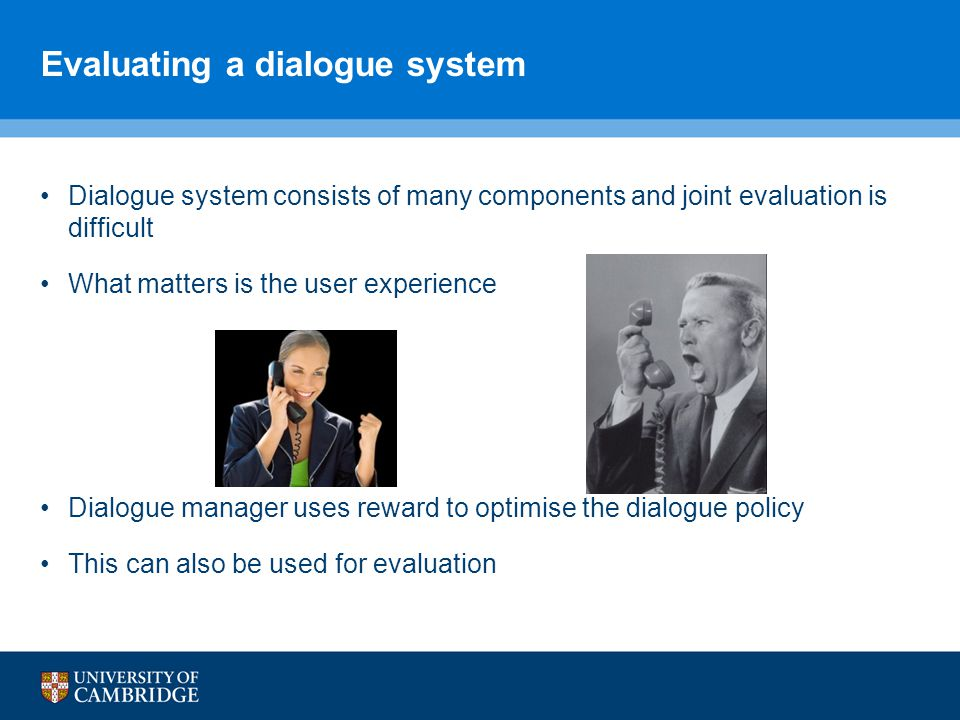 Evaluating a dialogue system