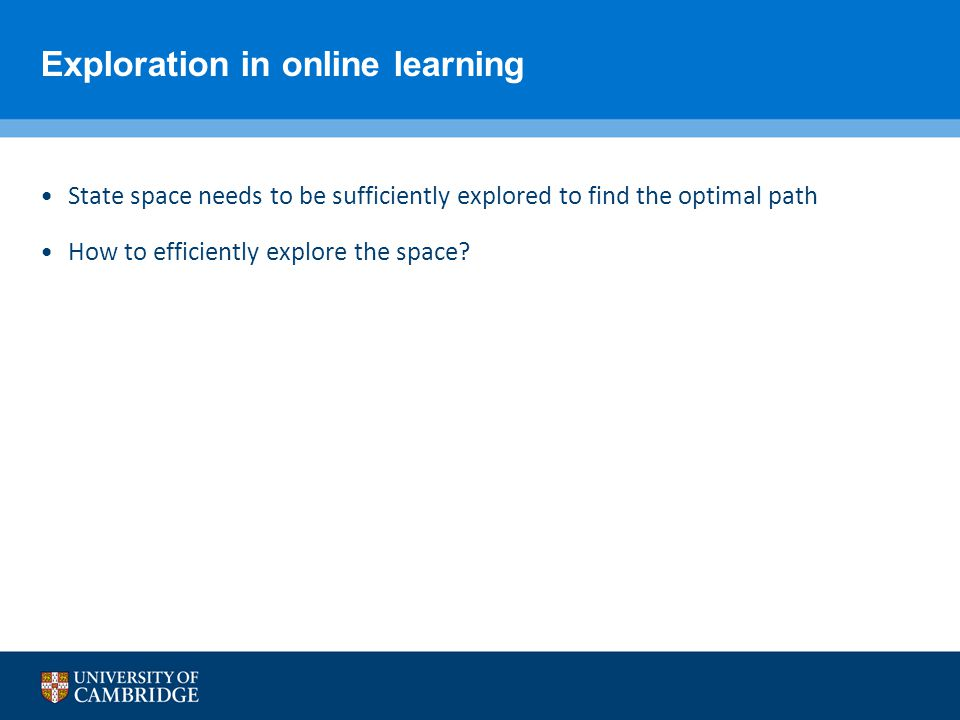 Exploration in online learning
