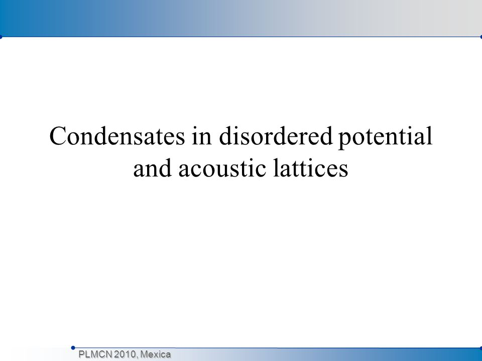 Condensates in disordered potential and acoustic lattices