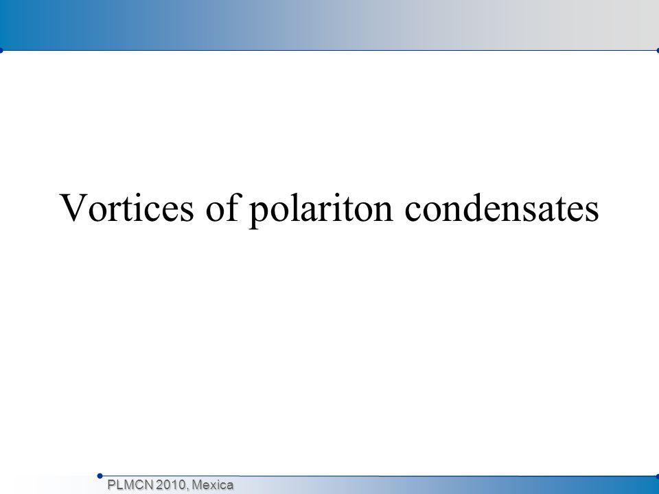 Vortices of polariton condensates