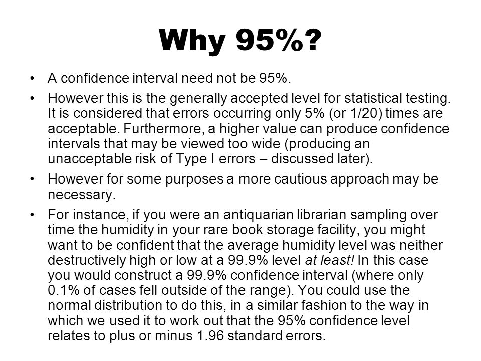 Why 95% A confidence interval need not be 95%.