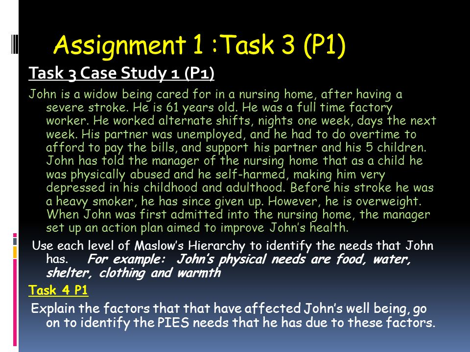 Assignment 1 :Task 3 (P1) Task 3 Case Study 1 (P1)