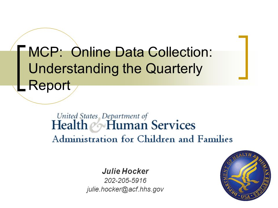 MCP: Online Data Collection: Understanding the Quarterly Report
