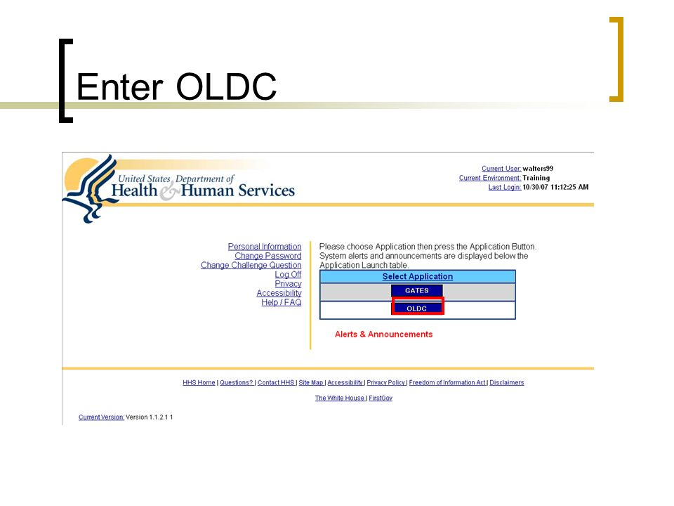 Enter OLDC Select OLDC by clicking once. A new window will appear
