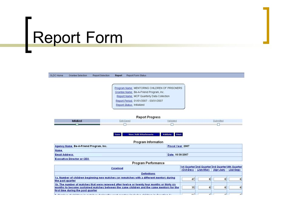 Report Form Complete the report. Save if you do not do it in one sitting.