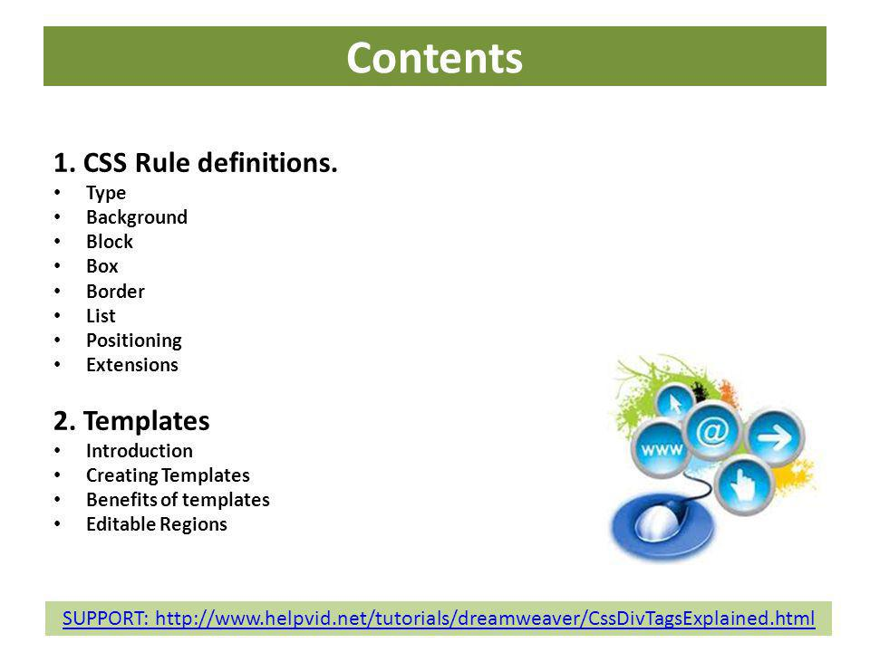 Contents 1. CSS Rule definitions. 2. Templates