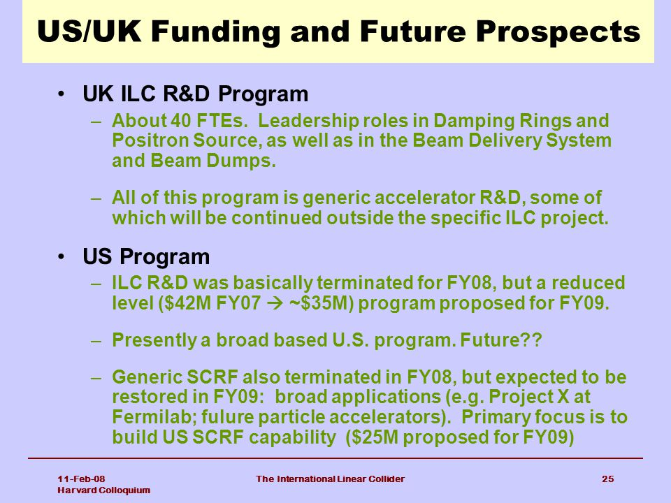 US/UK Funding and Future Prospects