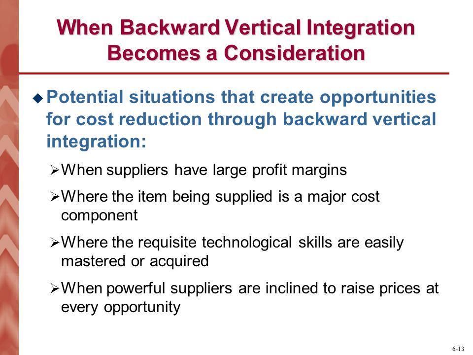 When Backward Vertical Integration Becomes a Consideration