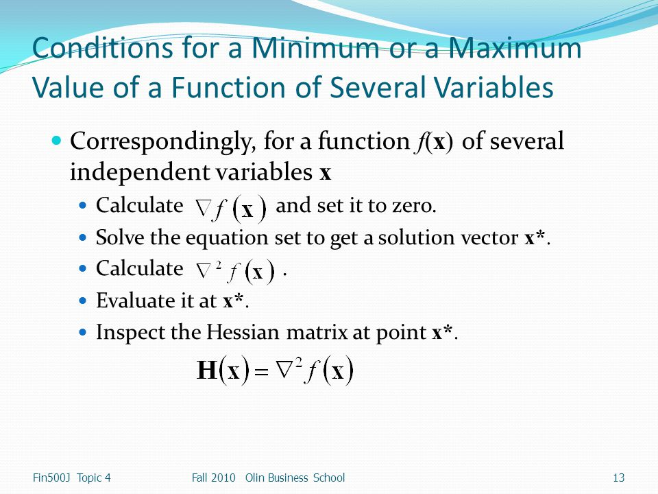 Conditions for a Minimum or a Maximum Value of a Function of Several Variables