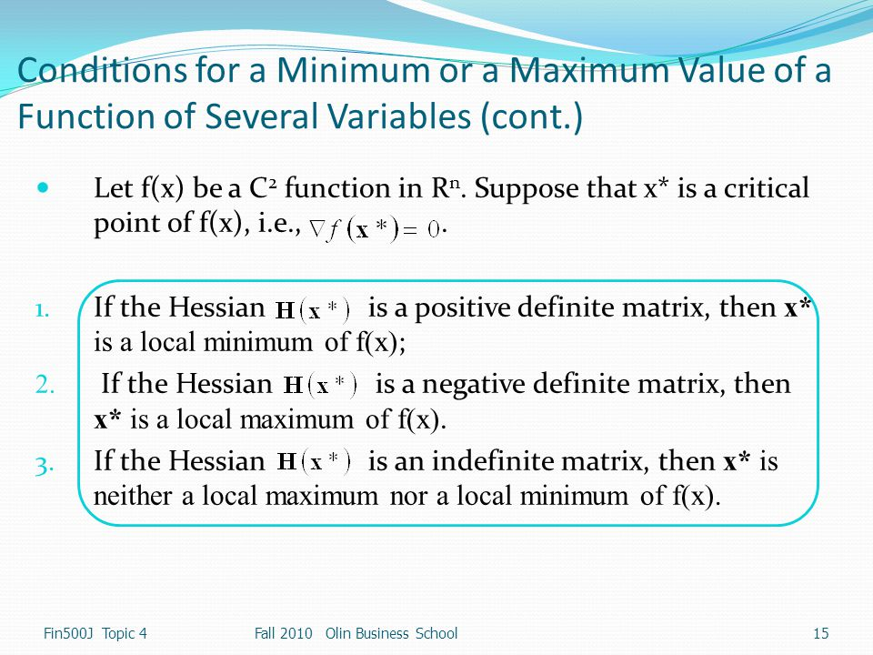 Conditions for a Minimum or a Maximum Value of a Function of Several Variables (cont.)