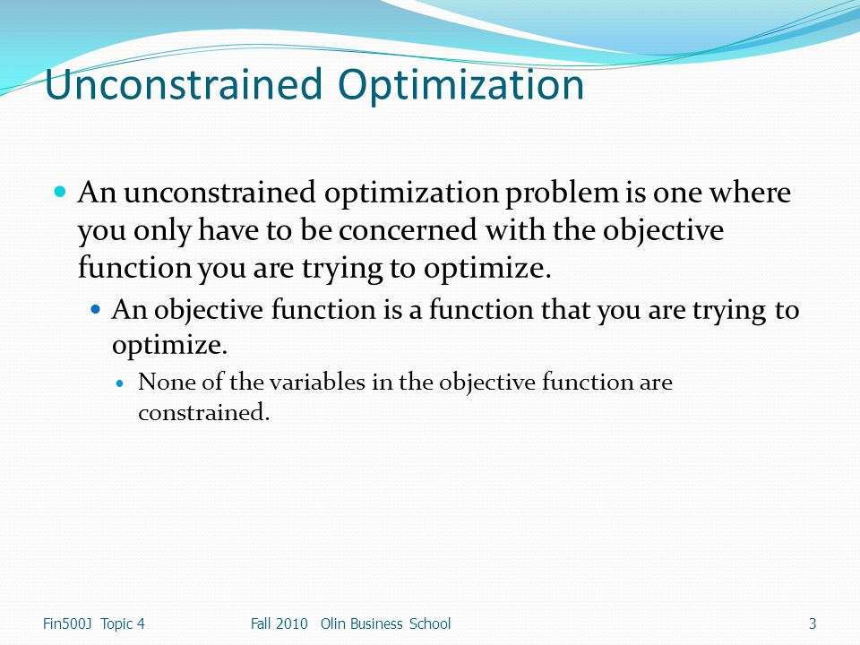 Unconstrained Optimization