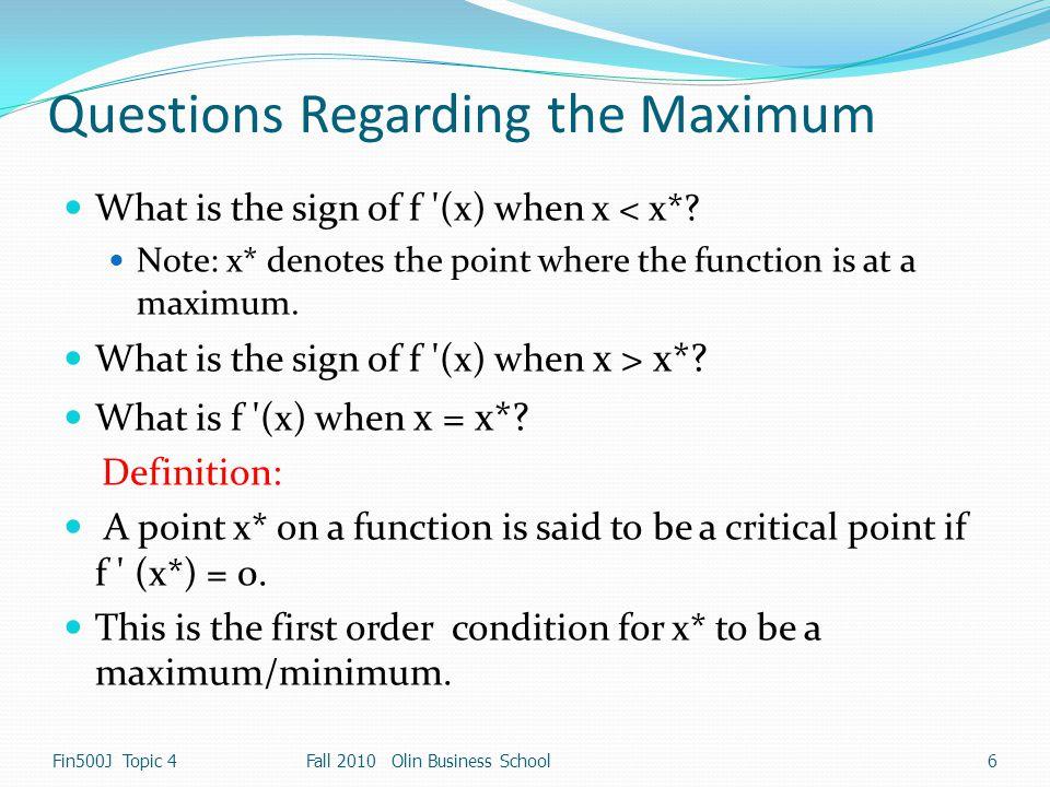 Questions Regarding the Maximum