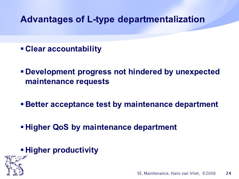 Advantages of L-type departmentalization
