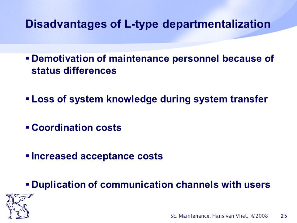 Disadvantages of L-type departmentalization