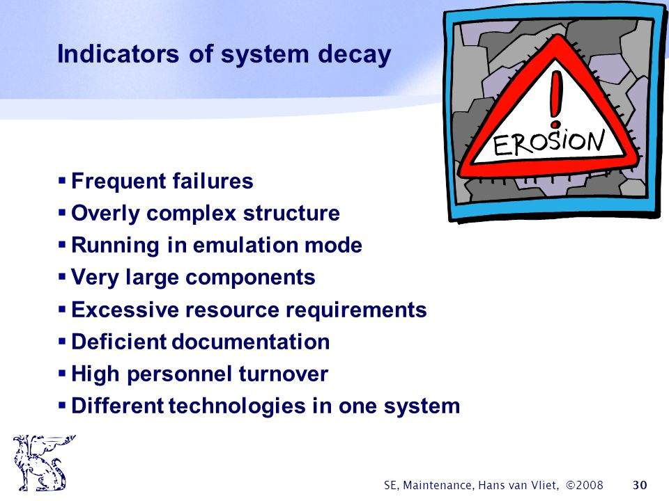 Indicators of system decay
