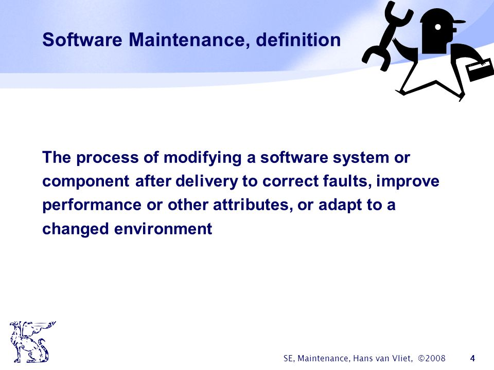 Software Maintenance, definition