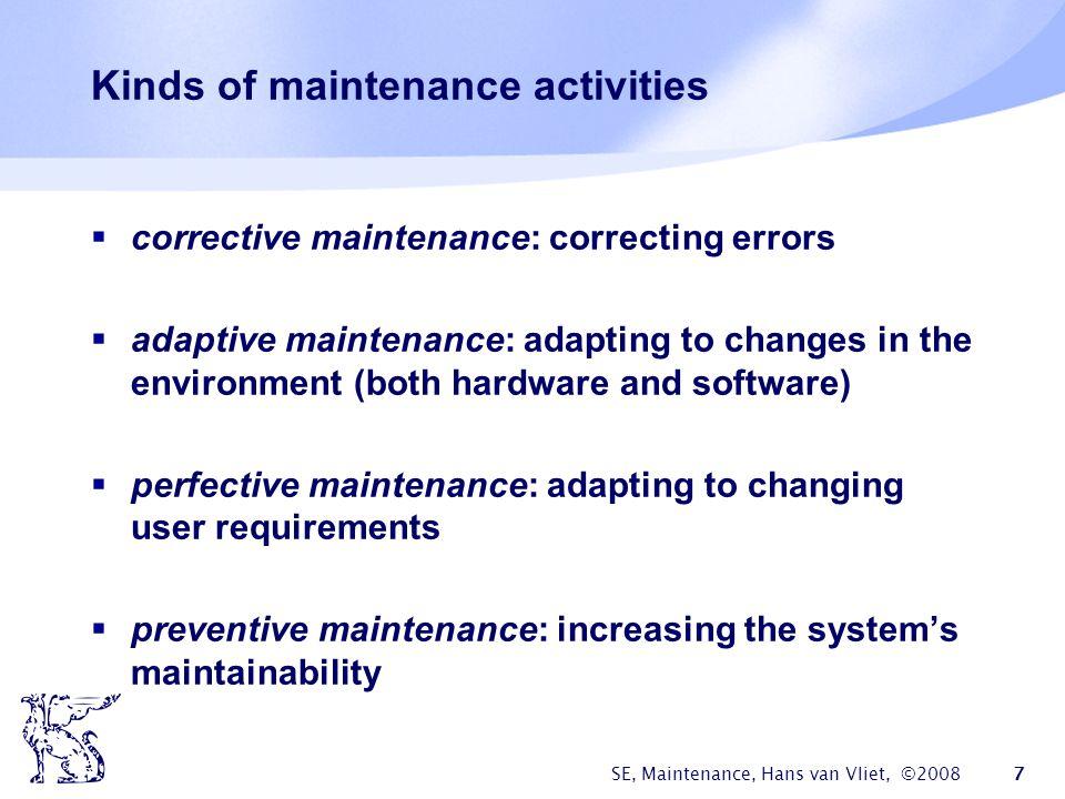 Kinds of maintenance activities