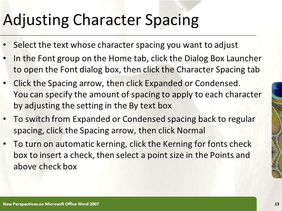 Adjusting Character Spacing