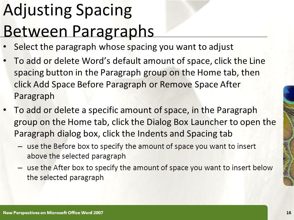 Adjusting Spacing Between Paragraphs